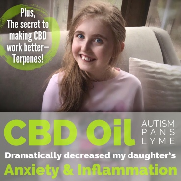 The secret behind making CBD oil work dramatically better for my daughter's anxiety & inflammation | Terpenes
